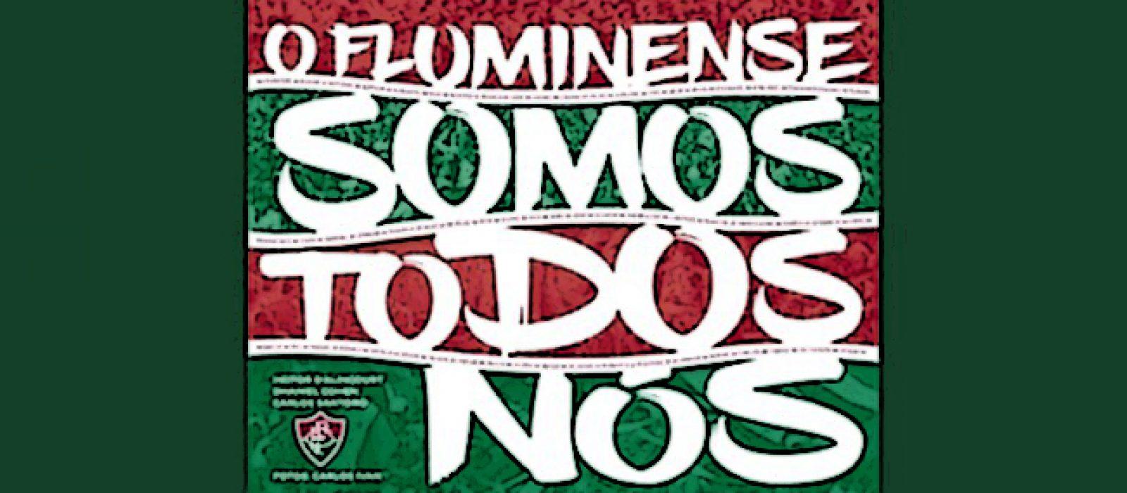 """Lançamento: """"O Fluminense somos todos nós"""""""