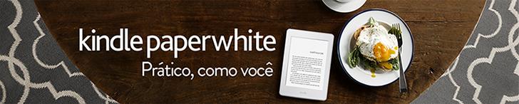 Kindle paperwhite: Prático como você