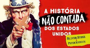 A história não contada dos Estados Unidos – Oliver Stone e Peter Kuznick