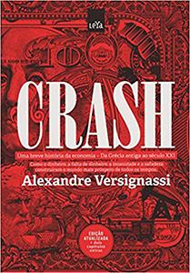 Crash: uma breve história da economia - da Grécia Antiga ao século XXI Book Cover